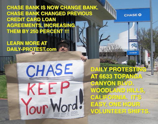 Daily-Protest.com picketing Chase, Day One, Woodland Hills, California